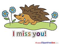 Hedgehog free Cliparts I miss You